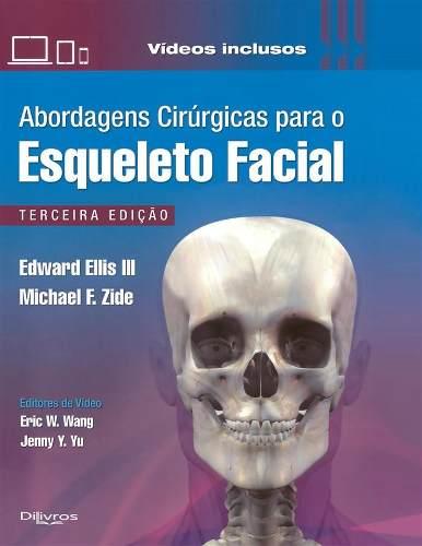Abordagens Cirurgicas Para O Esqueleto Facial
