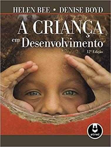 Livro A Crianca Em Desenvolvimento 12ed.