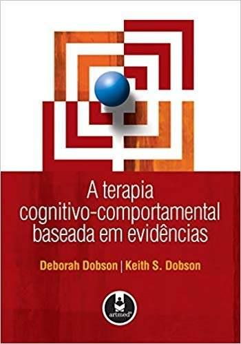 Livro A Terapia Cognitivo-comportamental Baseada Em Evid
