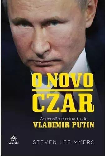 Livro O Novo Czar: Ascensão E Reinado De Vladimir Putin