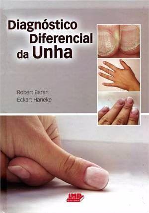 Livro Diagnóstico Diferencial Da Unha