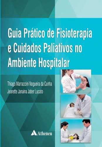 Livro Guia Prático De Fisioterapia