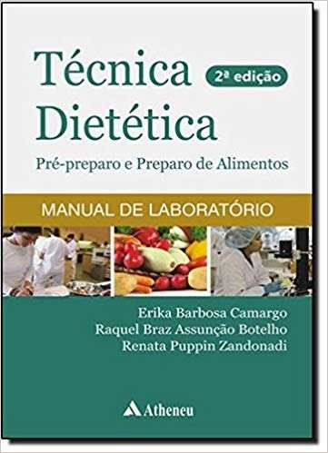 Livro Técnica Dietética - Pré-Preparo De Alimentos - 2ª Edição