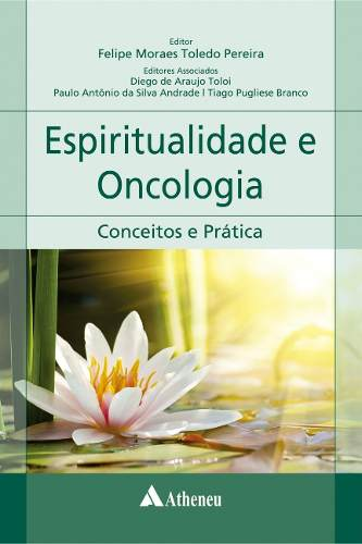 Livro Espiritualidade E Oncologia