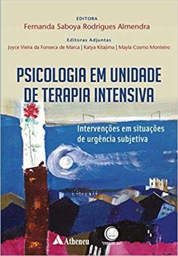Livro Psicologia Em Unidade De Terapia Intensiva