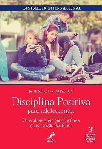 Livro Disciplina Positiva para Adolescentes, Nelsen