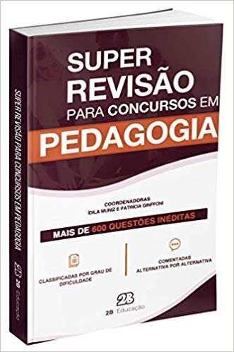 Livro Super Revisão Para Concursos Em Pedagogia