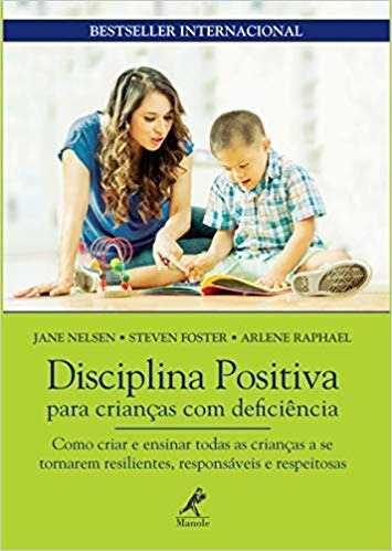 Livro Disciplina Positiva Para Crianças Com Deficiência