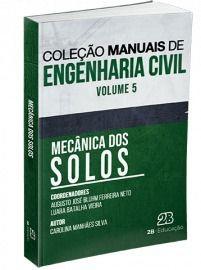 Livro Mecânica Dos Solos - Coleção Manuais De Engenharia Civil V5