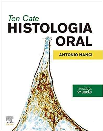 Ten Cate Histologia Oral - 9ª Edição