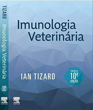 Imunologia Veterinária, Ian Tizard, 10ª, 2019