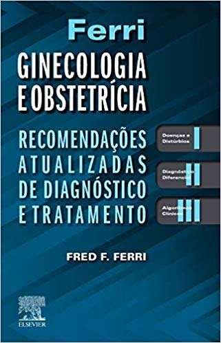 Livro Ferri Ginecologia E Obstetrícia