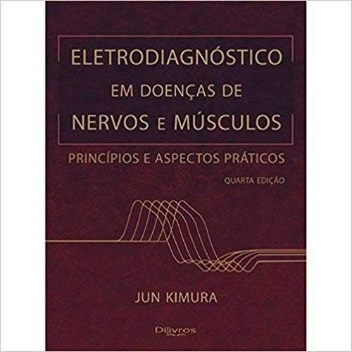 Eletrodiagnostico Em Doenças De Nervos E Musculos