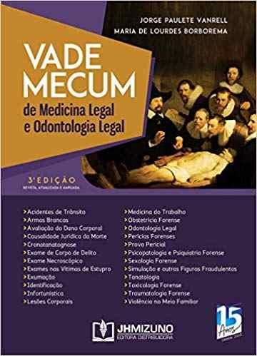 Vade Mecum De Medicina Legal E Odontologia Legal