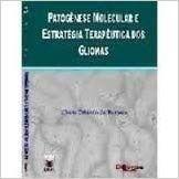Patogenese Molecular E Estratégia Terapêuticas Dos Gliomas