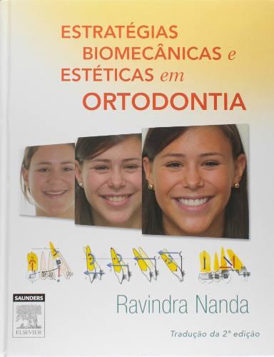 Estratégias Biomecânicas E Estéticas Em Ortodontia