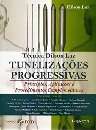 Tunelizações Progressivas. Princípios E Aplicações