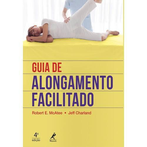 Livro Guia De Alongamento Facilitado 4ª Ed.