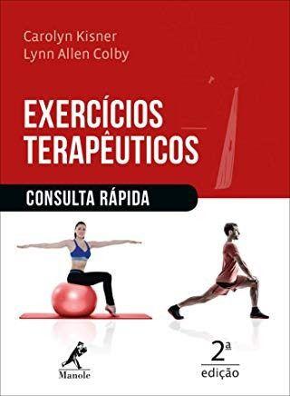 Livro Exercícios Terapêuticos - Consulta Rápida 2ª Edição