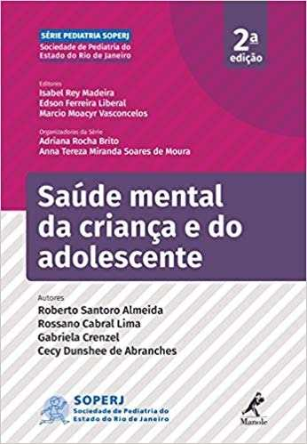 Livro Saúde Mental Da Criança E Do Adolescente 2ª Ed - Soperj