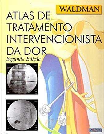 Livro Atlas De Tratamento Intervencionista Da Dor