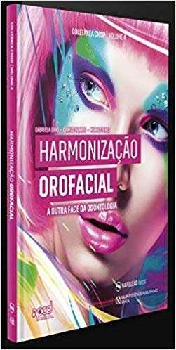 Livro Harmonização Facial A Outra Face Da Odontologia 1ªed 2019