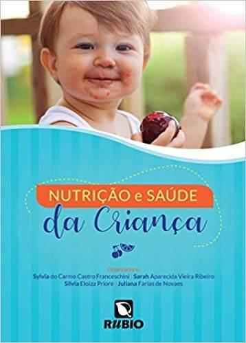 Livro Nutrição E Saúde Da Criança