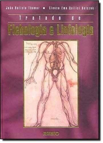 Livro Tratado De Flebologia E Linfologia