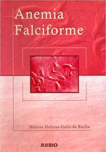 Anemia Falciforme 1ª Edição
