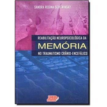 Livro Reabilitação Neuropsicológica Da Memória No Traumatismo Crânio-Encefálico