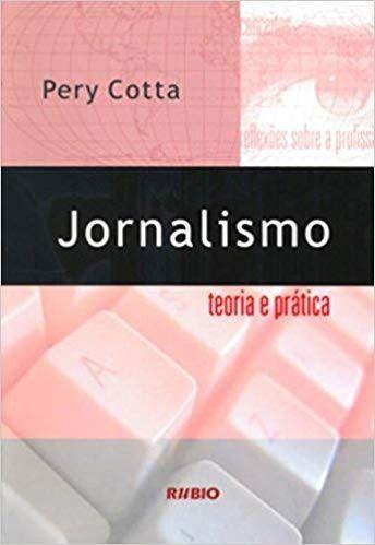 Jornalismo Teoria E Prática