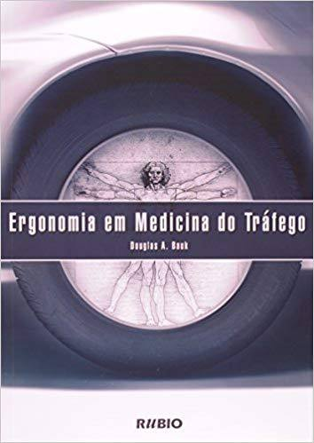 Ergonomia Em Medicina Do Trafego