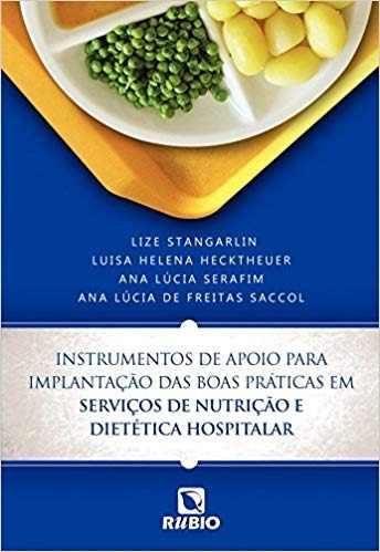 Livro Inst De Apoio Para Impl Boas Prát Serv De Nut E Diet Hosp