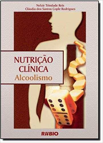 Livro Nutrição Clínica Alcoolismo