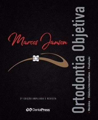 Livro Ortodontia Objetiva - Segunda Edição - Ampliada E Revista