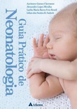 Livro Guia Prático De Neonatologia