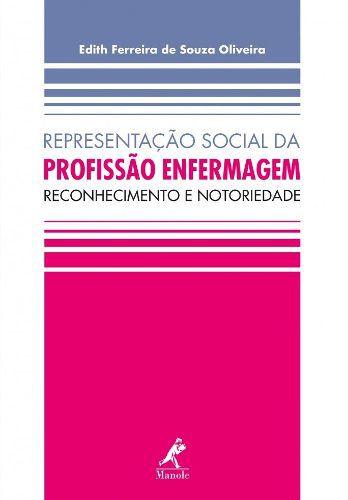 Representação Social Da Profissão Enfermagem