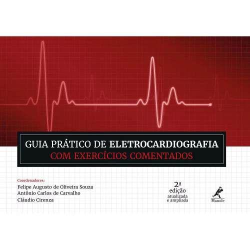 Guia Prático De Eletrocardiografia Com Exerc Coment