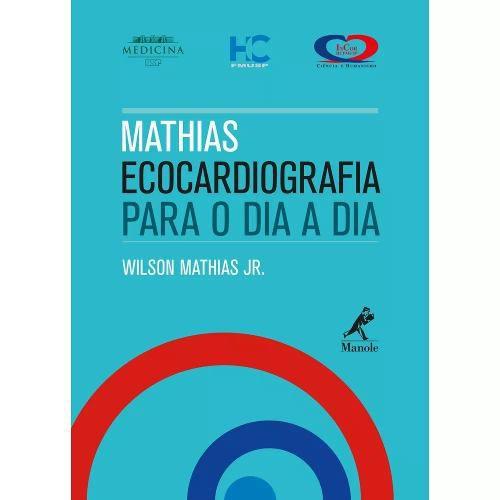 Livro Mathias Ecocardiografia Para O Dia A Dia