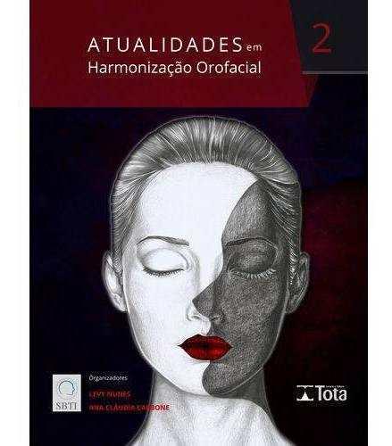 Livro Atualidades Em Harmonização Orofacial Vol. 2