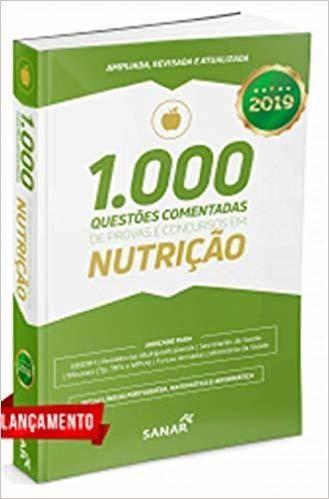 Livro 1.000 Questões Comentadas De Provas E Conc Em Nutrição 2019