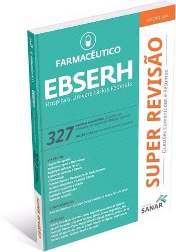 Livro Super Revisão Farmacêutico - Ebserh 327 Questões Comentadas