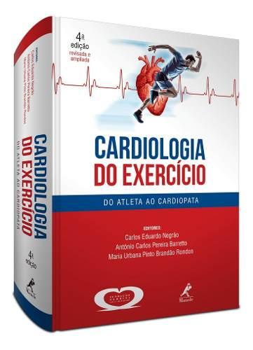 Livro Cardiologia Do Exercicio - 4ª Ed