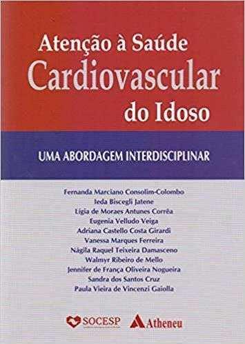 Livro Atenção À Saúde Cardiovascular Do Idoso