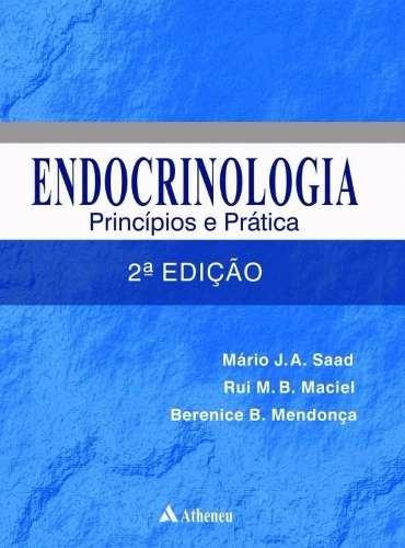 Endocrinologia Princípios E Práticas