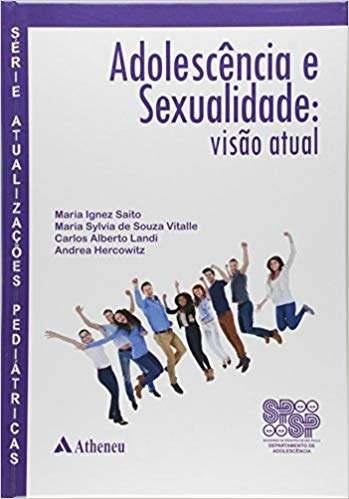 Livro Adolescência E Sexualidade - Visão Atual