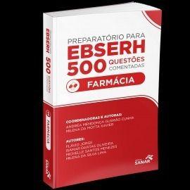 Livro Preparatório Para Ebserh Farmácia - 500 Questões Comentadas