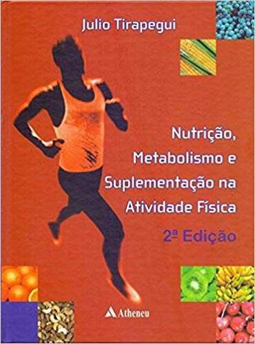 Livro Nutrição, Metabolismo E Suplementação Na Ativid Física 2ªe
