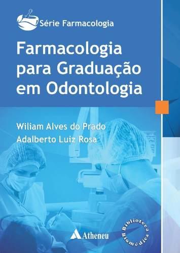 Livro Farmacologia Para Graduação Em Odontologia