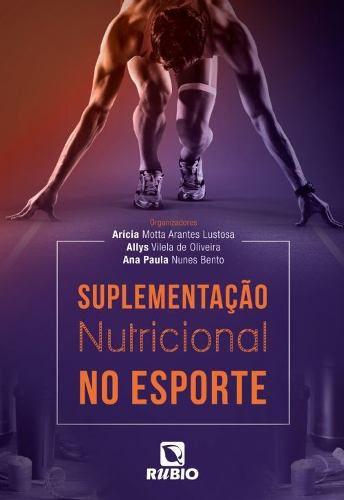Livro Suplementação Nutricional No Esporte